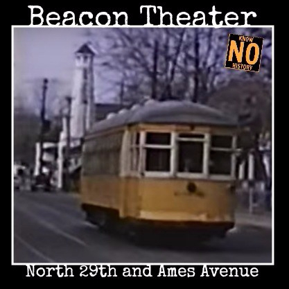 Beacon Theatre, N. 29th and Ames Ave., North Omaha, Nebraska