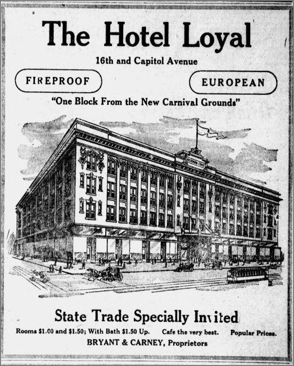 Hotel Loyal, N. 16th and Capitol Ave, Omaha, Nebraska