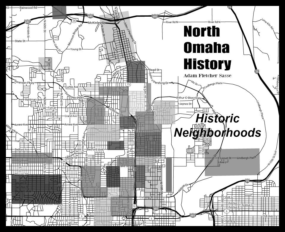 A map of historic neighborhoods in North Omaha, Nebraska
