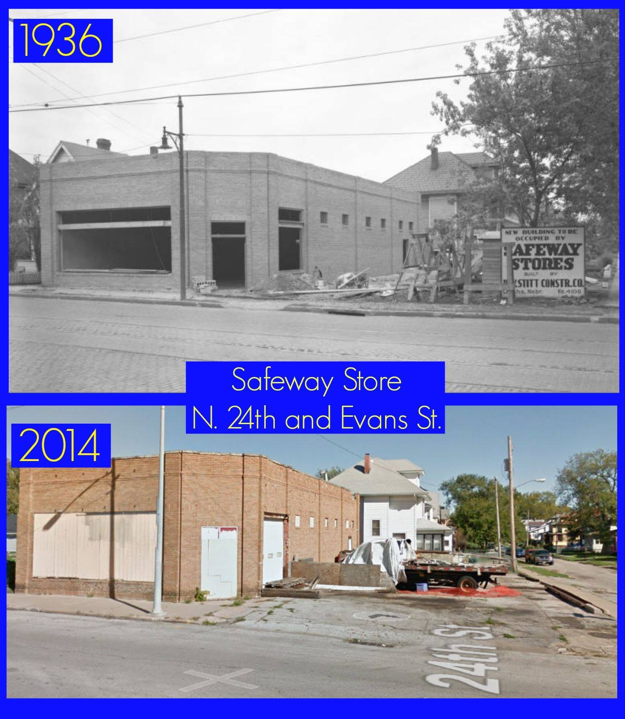 The Safeway Under Construction At North 24th And Evans In 1936 Was Open For Thirty Years Today Its A Storage Facility