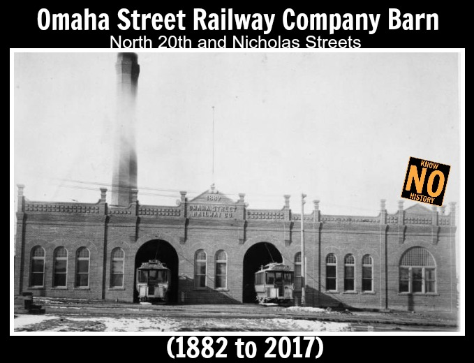 Omaha Street Railway Company streetcar barn, N. 20th and Nicholas Streets, North Omaha, Nebraska