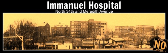 Immanuel Hospital, N. 34th and Meredith Ave., North Omaha, Nebraska