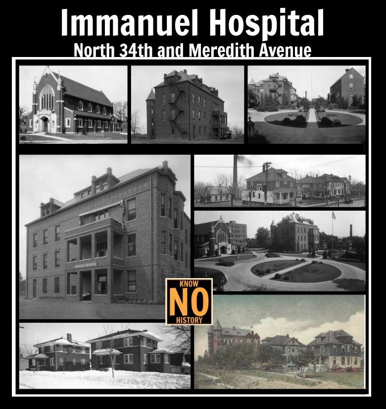 Immanuel Hospital, N. 34th and Meredith Ave., North Omaha, Nebraska