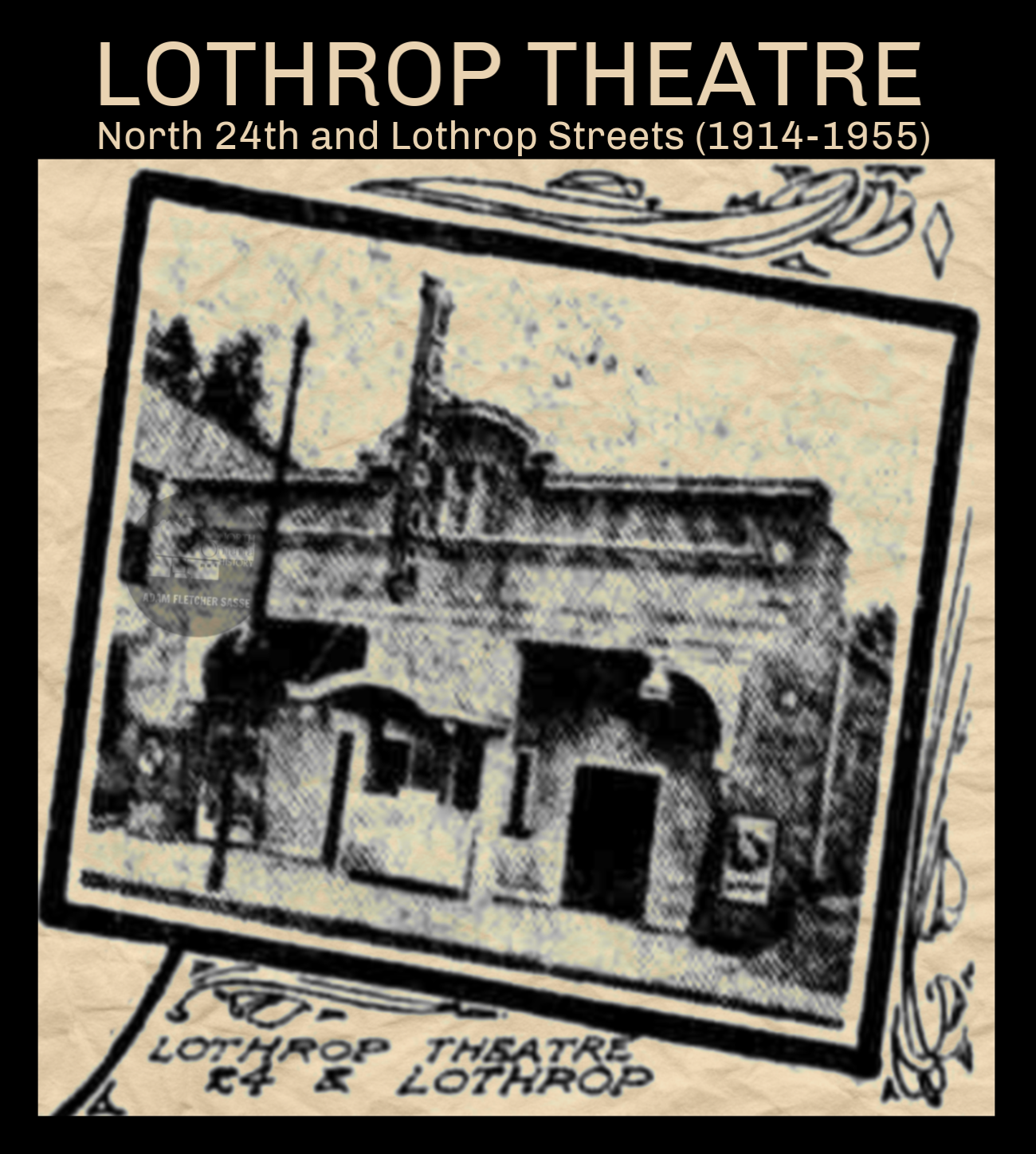 Lothrop Theatre, North 24th and Lothrop Streets, North Omaha, Nebraska