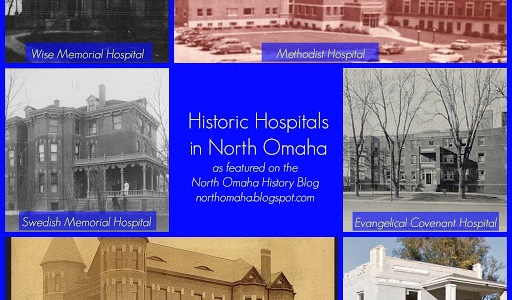 Historic hospitals in North Omaha pictured (from upper left) the 2nd Wise Memorial; Methodist; Evangelical Covenant; Presbyterian; Immanuel; and Swedish Memorial.