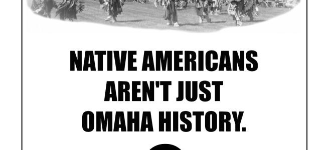 Native Americans aren't just Omaha history. NorthOmahaHistory.com