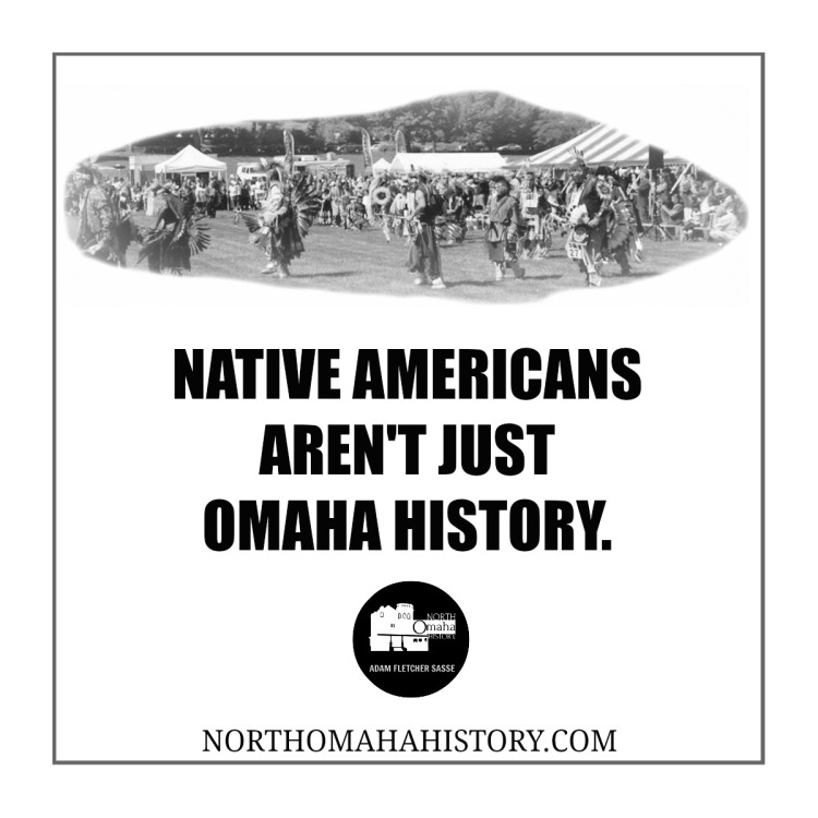 Native Americans aren't just Omaha history. NorthOmahaHistory.com