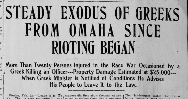"Omaha Bee headline from February 22, 1908 reads, ""Steady exodus of Greeks from Omaha since rioting began."""