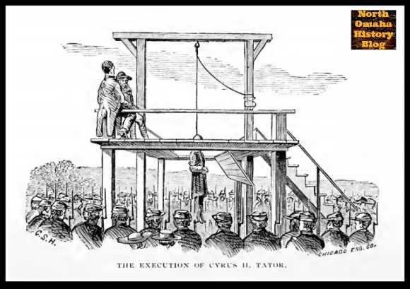 The Execution of Cyrus Tator in North Omaha Nebraska in 1863