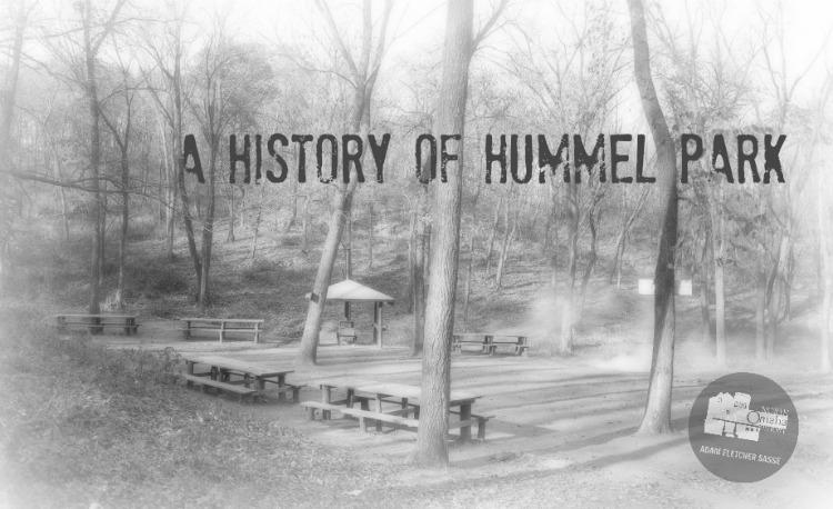 History of Hummel Park, Omaha, Nebraska