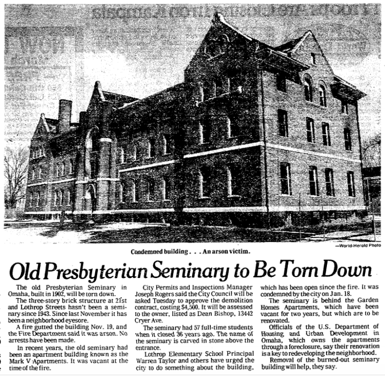 """""""Old Presbyterian Seminary To Be Town Down,"""" Omaha World-Herald, March 8, 1979."""