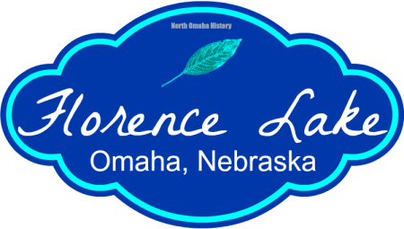North Omaha History: Florence Lake, Omaha, Nebraska