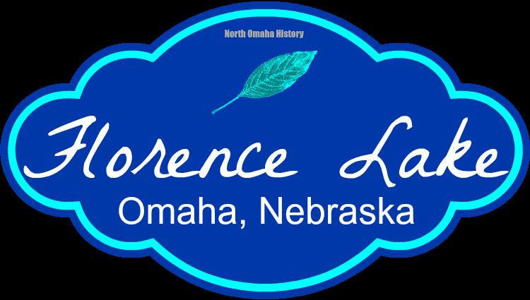 North Omaha History: Florence Lake, Omaha, Nebraska