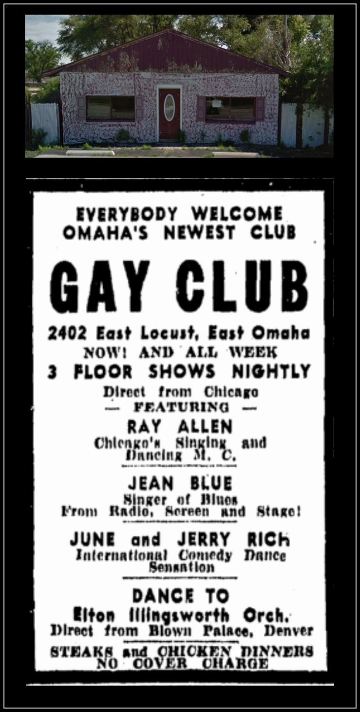Gay Club, 2402 East Locust Street, East Omaha, Nebraska