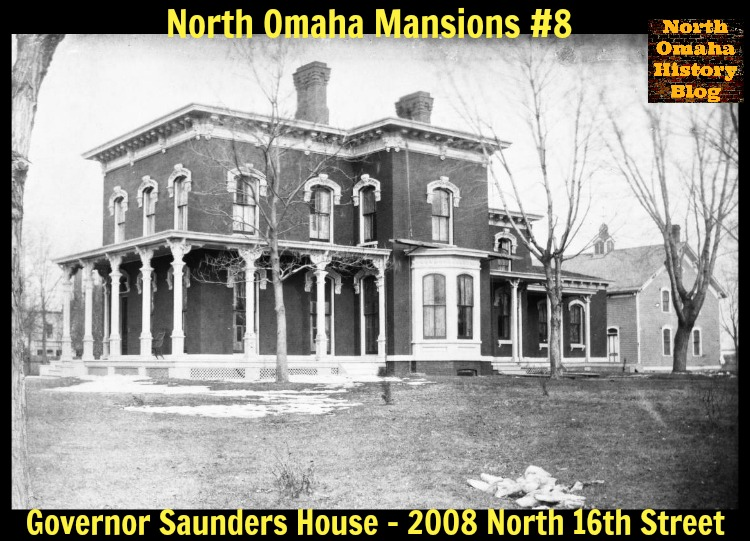 Governor Saunders Mansion, 2008 N. 16th St., North Omaha, Nebraska