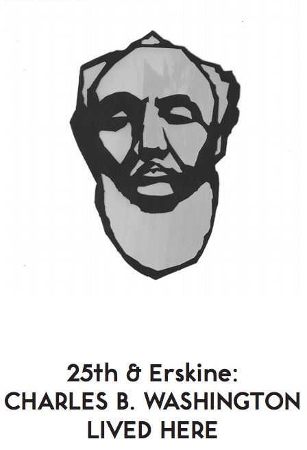 25th & Erskine: Charles B. Washington Lived Here