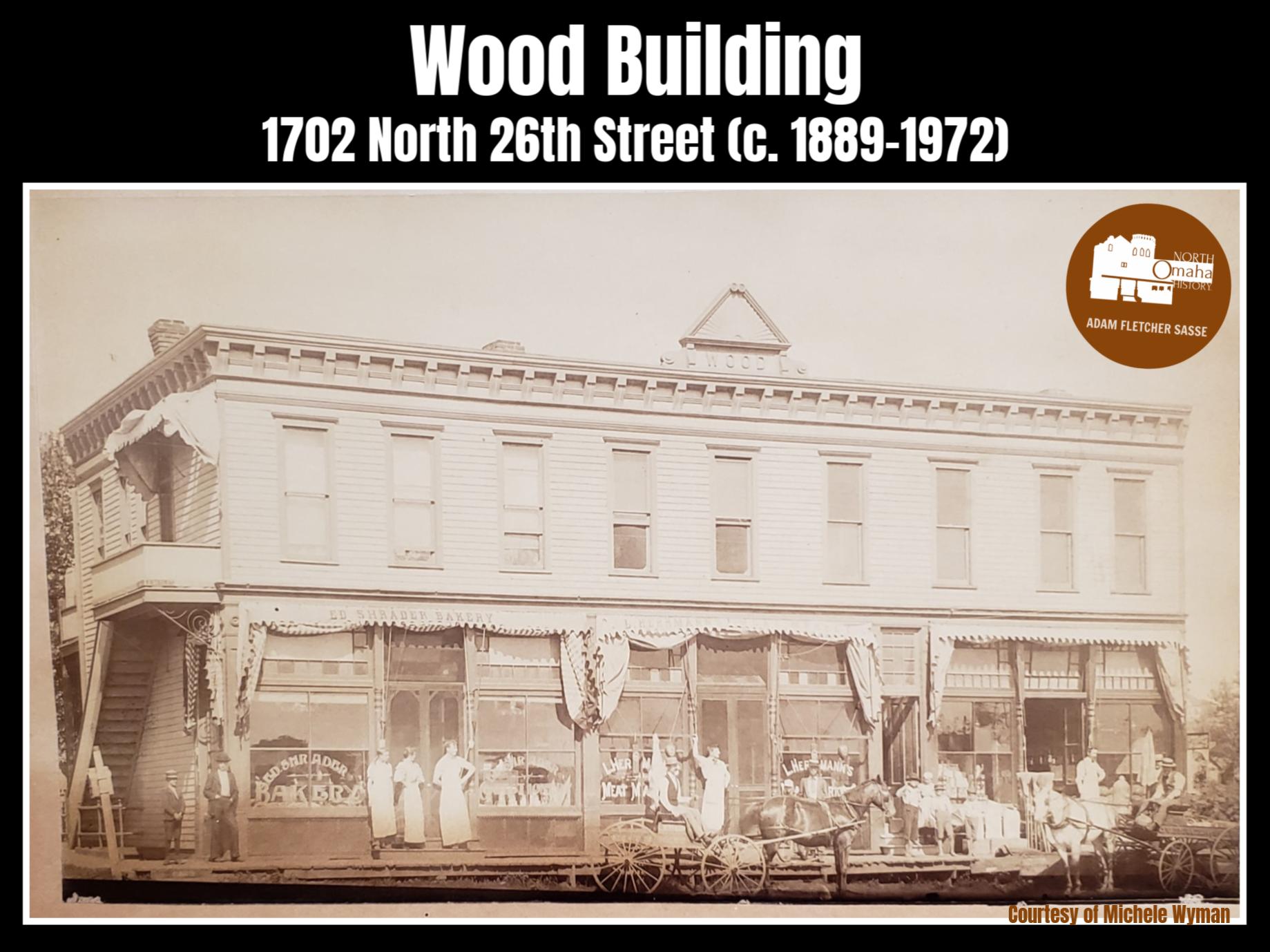 Wood Building, 1702 North 26th Street, North Omaha, Nebraska
