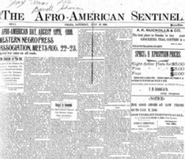 The Afro-American Sentinel, a Black newspaper in Omaha, Nebraska