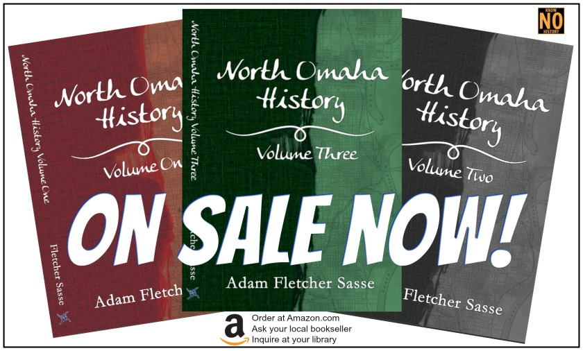 North Omaha History Volumes 1, 2 and 3 are on sale now! Order them at Amazon.com!