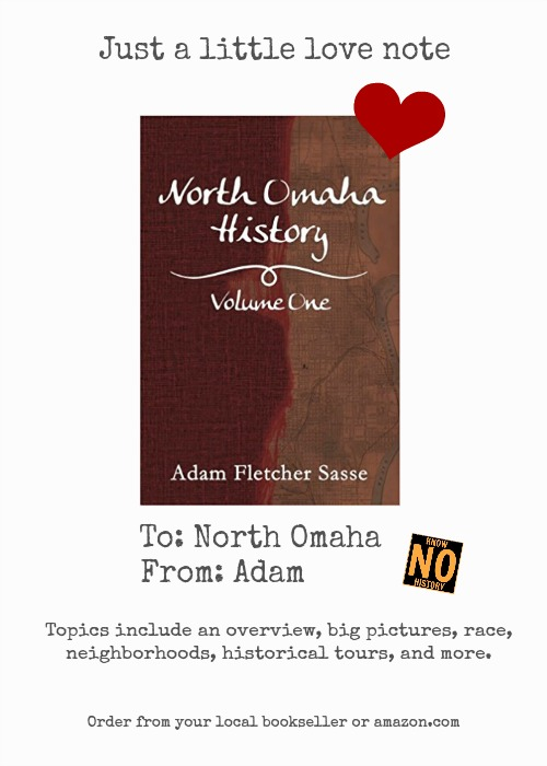 Order North Omaha History Volume One by Adam Fletcher Sasse