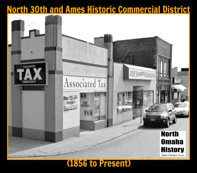 North 30th and Ames Avenue Historic Commercial District, North Omaha, Nebraska