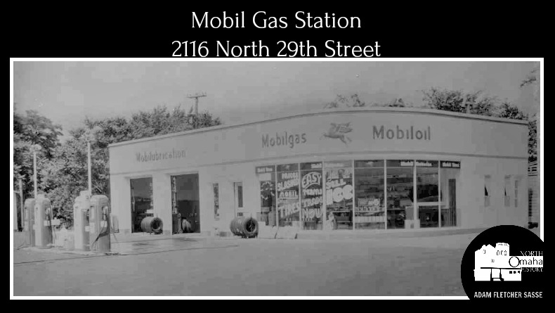 Mobil Gas Station, 2116 N 29th Street, North Omaha, Nebraska