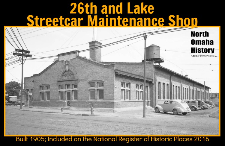 The 26th and Lake Streetcar Maintenance Shop was built in 1905 and listed on the National Register of Historic Places in 2016.