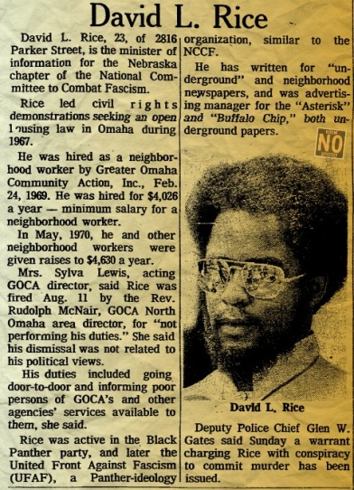 In August 1970, David L. Rice was one of five men accused of being involved in a bombing that killed Officer Larry Minard of the Omaha Police Department.