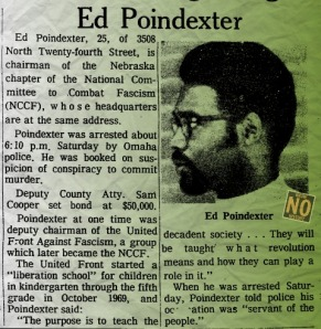 In August 1970, Ed Poindexter was one of five men accused of being involved in a bombing that killed Officer Larry Minard of the Omaha Police Department.