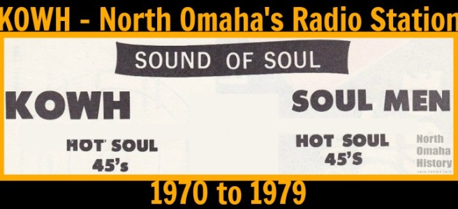 KOWH - North Omaha's Radio Station (1970 to 1979)