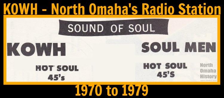 KOWH - North Omaha's Radio Station (1970 to 1979)