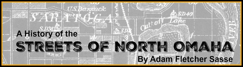 A History of the Streets of North Omaha by Adam Fletcher Sasse