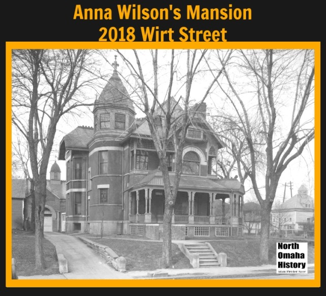 Anna Wilson Mansion 2018 Wirt, North Omaha, Nebraska