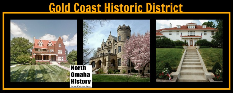 Gold Coast Historic District homes, including (from left) the Dixon House, Joslyn Castle, and the Barmettler Mansion.