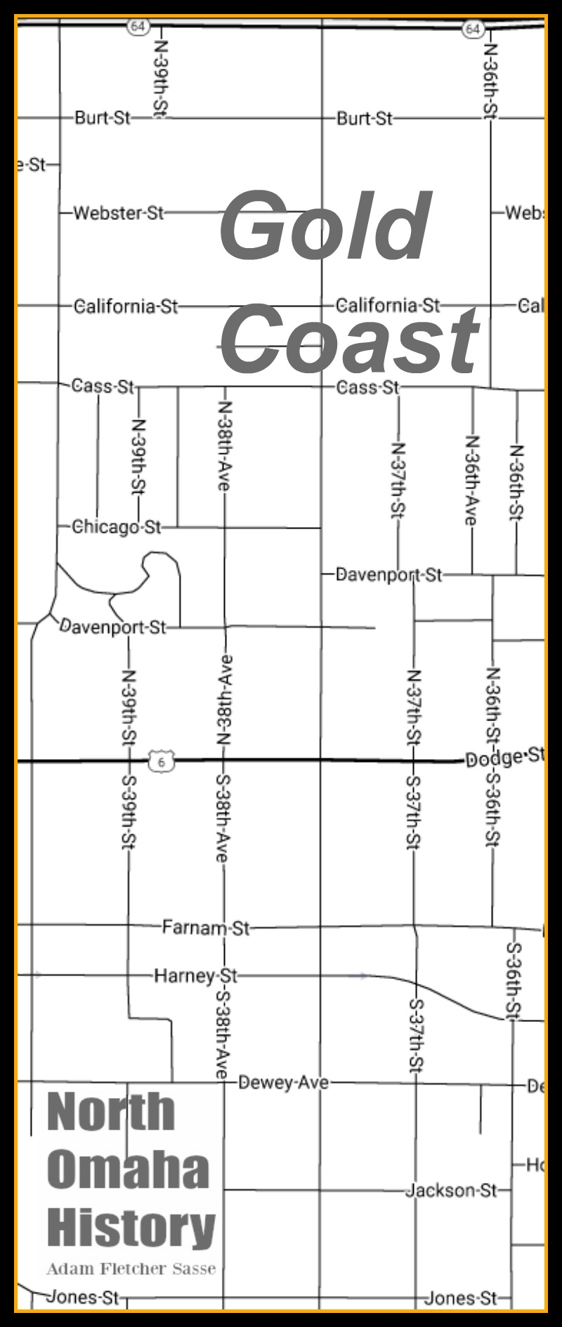 The traditional boundaries of the Gold Coast neighborhood are Cuming on the north and Jones on the south; North 36th on the east and North 40th on the west.