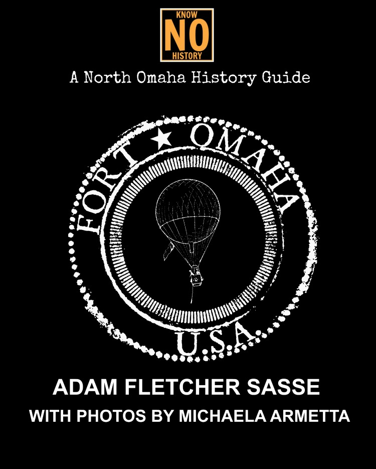 "The cover to ""A North Omaha History Guide to Fort Omaha"" by Adam Fletcher Sasse"