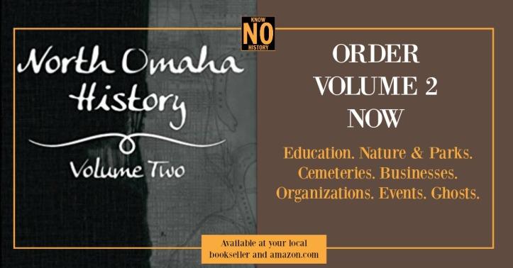 North Omaha History Volume Two by Adam Fletcher Sasse
