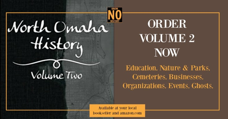 North Omaha History Volume Two by Adam Fletcher Sasse