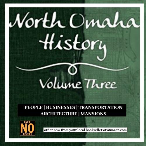 Order North Omaha History Volume Three by Adam Fletcher Sasse.