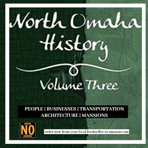 Order North Omaha History Volume Three by Adam Fletcher Sasse.