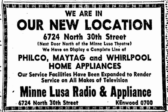 Minne Lusa Radio & Appliance, 6724 N. 30th St., North Omaha, Nebraska