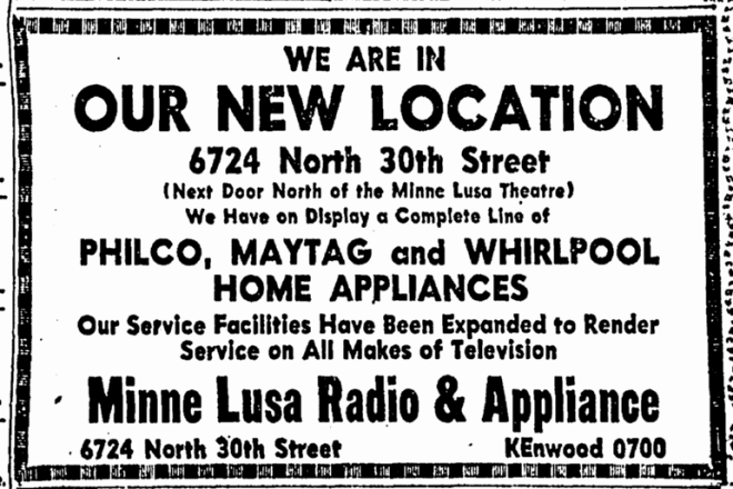 Minne Lusa Radio & Appliance, 6724 N. 30th St., North Omaha, Nebraska