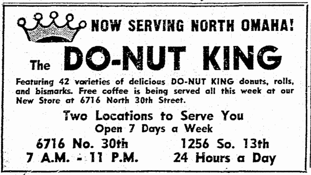 Do-Nut King, 6716 N. 30th St., North Omaha, Nebraska