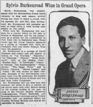 An opera singer, Sylio (Sylvan) Burkenroad was featured in this article from the June 21, 1914 edition of the Omaha Bee.