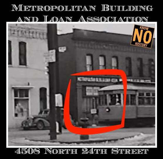 Metropolitan Building and Loan Association, 4508 N. 24th St., North Omaha, Nebraska