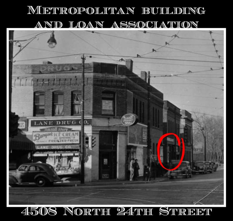 Metropolitan Building and Loan Association, 4508 North 24th Street, North Omaha, Nebraska