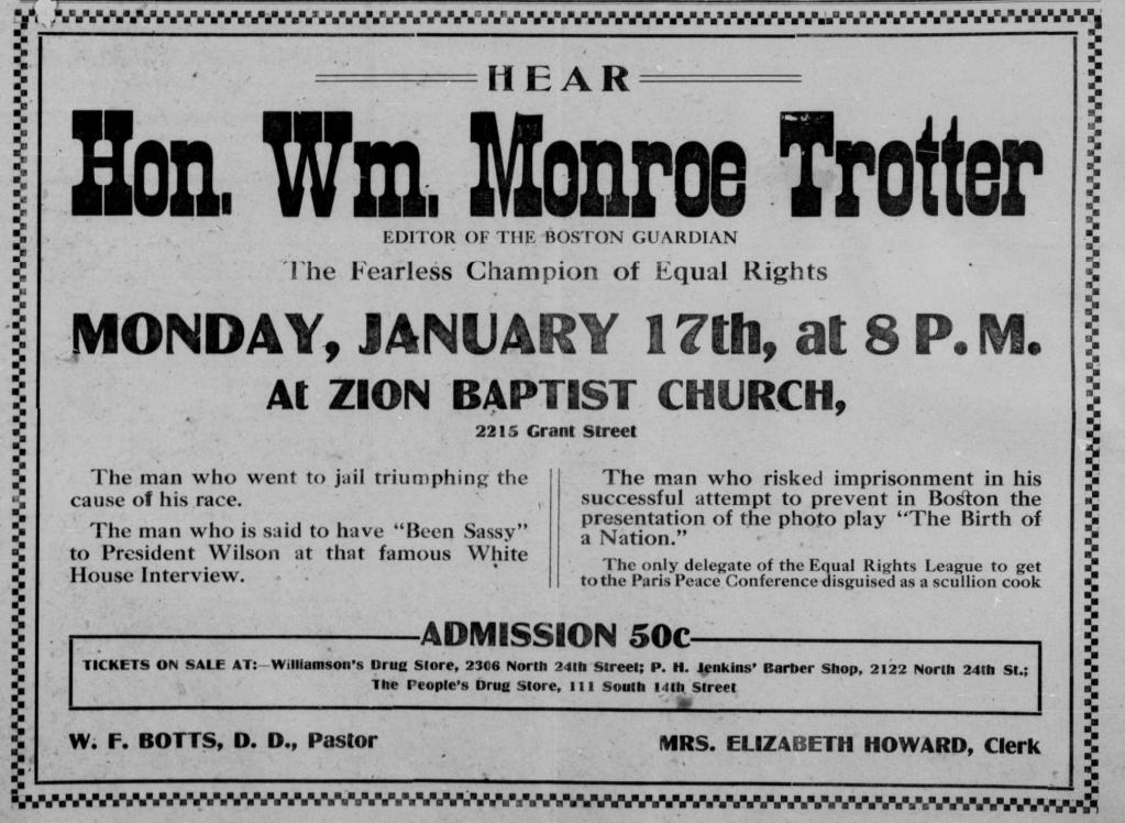 Wm. Monroe Trotter appearance in North Omaha, Nebraska in 1917.