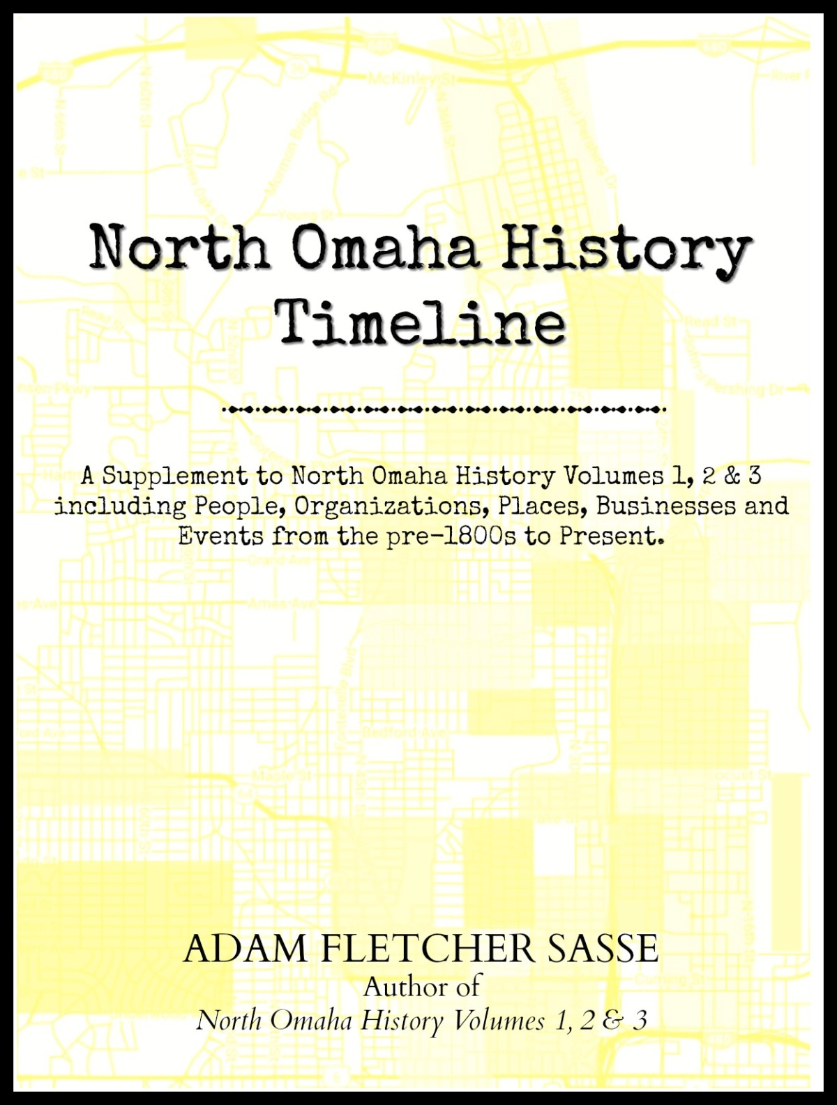 North Omaha History Timeline by Adam Fletcher Sasse at http://wp.me/a6LRP1-1Lk