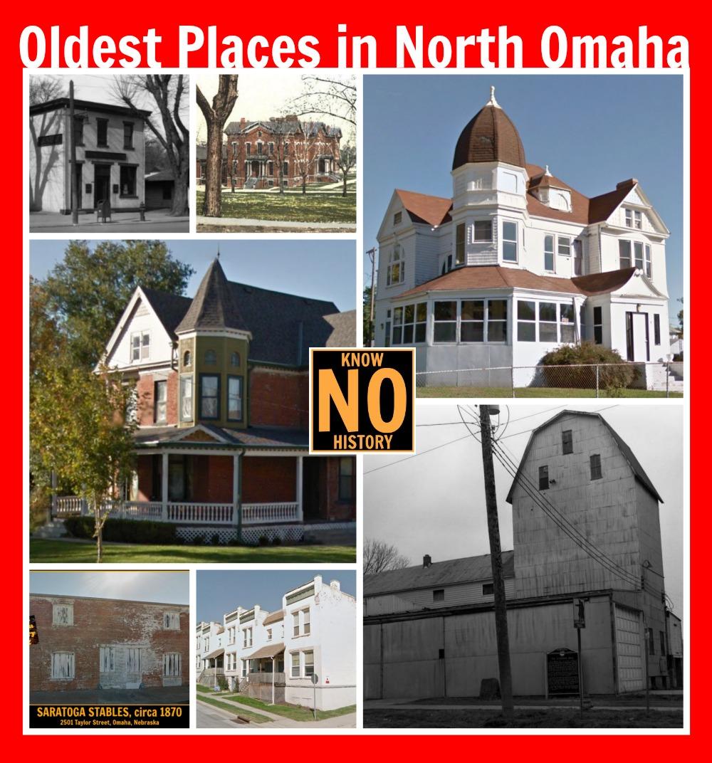 Oldest places in North Omaha, Nebraska