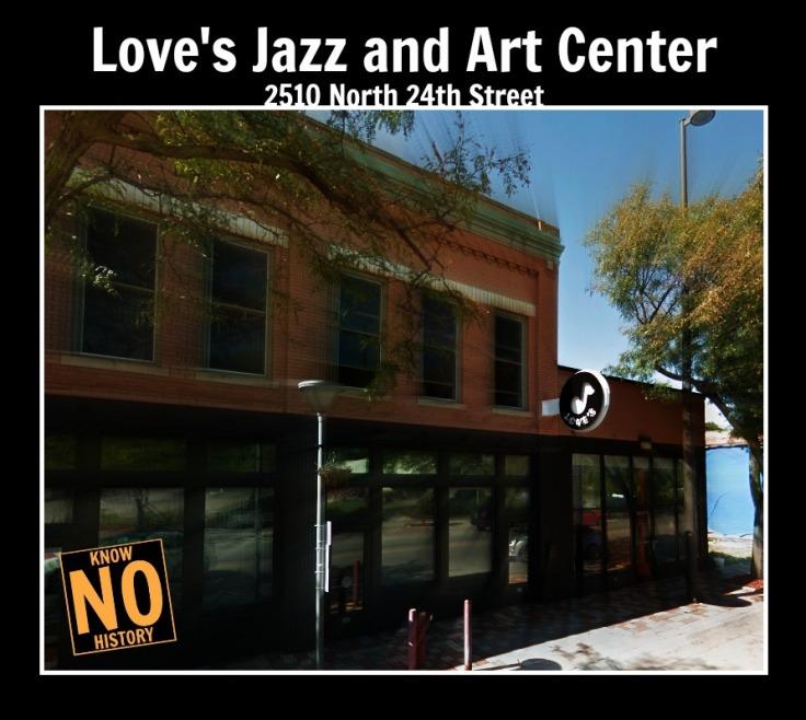 Love's Jazz and Art Center, 2510 N. 24th St., North Omaha, Nebraska
